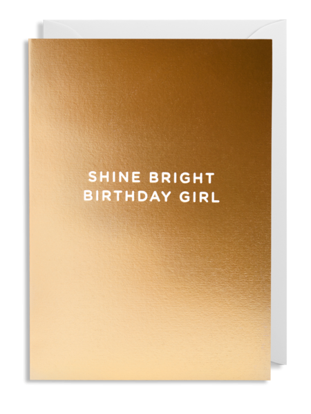 gold lagom birthday girl shine bright postco funky quirky unusual modern cool card cards greetings greeting original classic wacky contemporary art illustration fun
