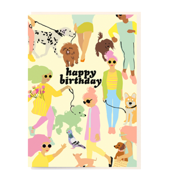 Birthday funky quirky unusual modern cool card cards greetings greeting original classic wacky contemporary art illustration fun vintage retro noi ladies dogs walking birthday cartoon
