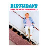 funky quirky unusual modern cool card cards greetings greeting original classic wacky contemporary art photographic fun vintage retro dean-morris stairlift birthday old swearing rude funny