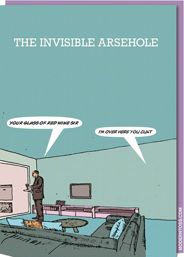 Birthday funky quirky unusual modern cool card cards greetings greeting original classic wacky contemporary art illustration fun vintage retro invisible arsehole swearing rude funny invisible modern-toss