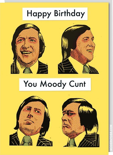 Birthday funky quirky unusual modern cool card cards greetings greeting original classic wacky contemporary art illustration fun vintage retro birthday moody cunt swearing funny rude modern-toss