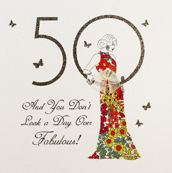 Fab 50 Birthday: You Don't Look A Day Over Fabulous Happy Birthday 50