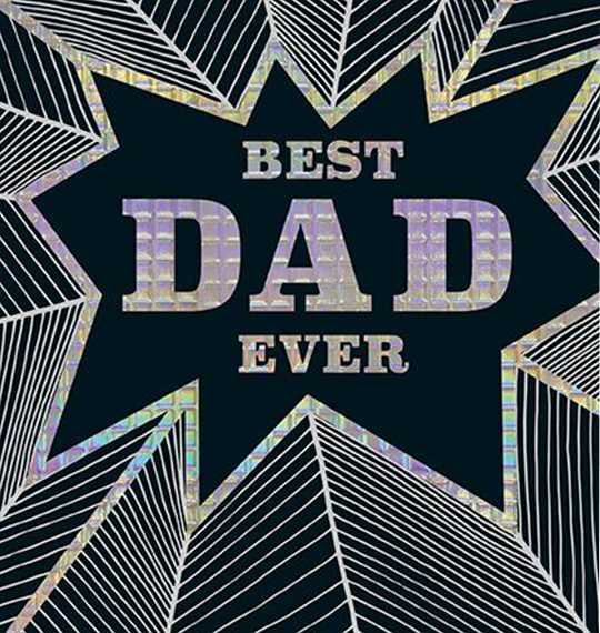 foiled best dad ever birthday the-art-group funky quirky unusual modern cool card cards greetings greeting original classic wacky contemporary art illustration photographic