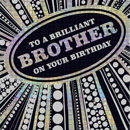 brilliant brother birthday the-art-group foiled funky quirky unusual modern cool card cards greetings greeting original classic wacky contemporary art illustration photographic