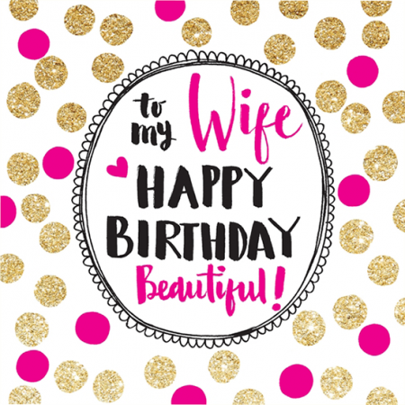 beautiful wife happy birthday rachel ellen sparkling gold flitter funky quirky unusual modern cool card cards greetings greeting original classic wacky contemporary art illustration fun cute glitter gold neon