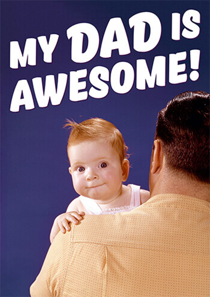fathers-day father dad awesome funny dean-morris funky quirky unusual modern cool card cards greetings greeting original classic wacky contemporary art photographic fun vintage retro