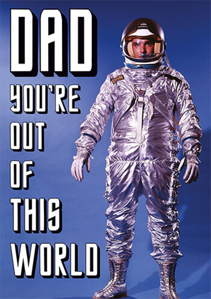 funky quirky unusual modern cool card cards greetings greeting original classic wacky contemporary art photographic fun vintage retro dad spaceman astronaut fathers-day dean-morris funny retro