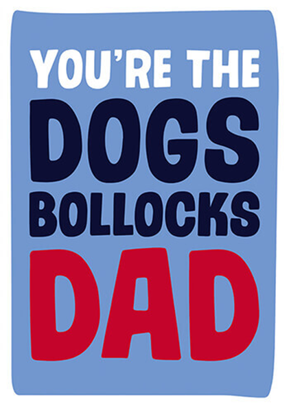funky quirky unusual modern cool card cards greetings greeting original classic wacky contemporary art photographic fun vintage retro dog bollocks dad father fathers-day dean-morris funny rude
