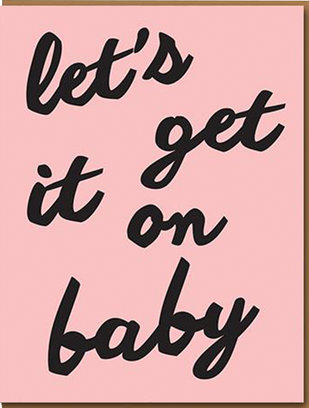 funky quirky unusual modern cool card cards greetings greeting original classic wacky contemporary art illustration photographic distinctive vintage retro humourous funny 1973 nineteen seventy three valentine valentine's-day letterpress love lets get it on baby