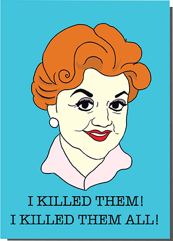 funky quirky unusual modern cool card cards greetings greeting original classic wacky contemporary art illustration photographic distinctive vintage retro humourous funny Bite Your Granny kitsch Angela Lansbury Jessica fletcher murder she wrote