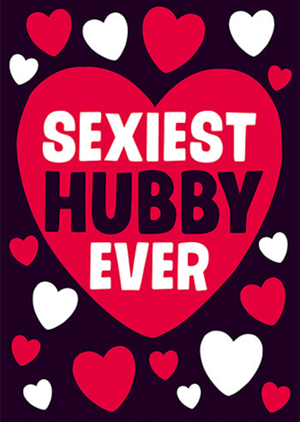 funky quirky unusual modern cool card cards greetings greeting original classic wacky contemporary art illustration photographic distinctive vintage retro humourous funny rude dean-morris valentine valentine's-day sexiest hubby