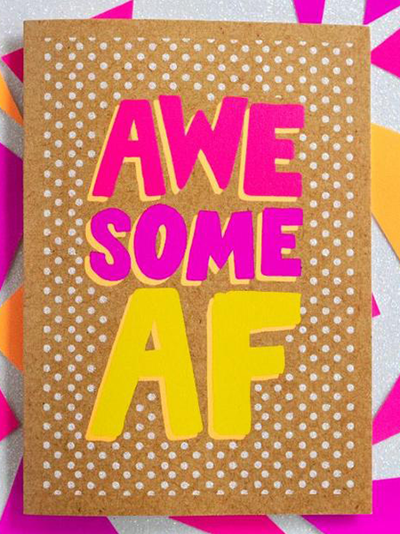 Birthday funky quirky unusual modern cool card cards greetings greeting original classic wacky contemporary art illustration fun funny vintage retro Bettie-Confetti neon colourful slogan awesome AF