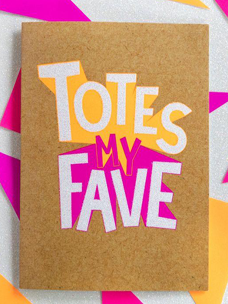 Birthday funky quirky unusual modern cool card cards greetings greeting original classic wacky contemporary art illustration fun funny vintage retro Bettie-Confetti neon colourful slogan totes my fave