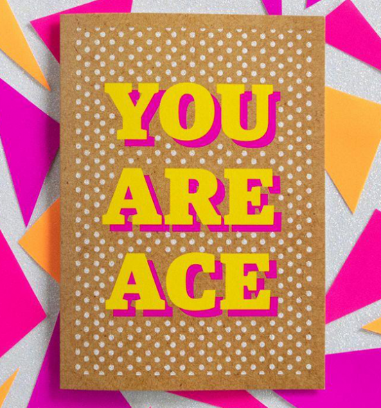 Birthday funky quirky unusual modern cool card cards greetings greeting original classic wacky contemporary art illustration fun funny vintage retro Bettie-Confetti neon colourful slogan you are ace