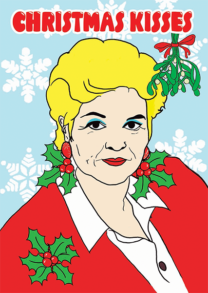 Malarkey Cards sell funky quirky unusual modern cool original classic wacky contemporary art illustration photographic distinctive vintage retro greetings cards Christmas xmas toy pincher Brighton bite-your-granny byg061 pat butcher kisses Eastenders