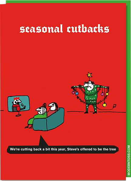 funky quirky unusual modern cool card cards greetings greeting original classic wacky contemporary art illustration photographic distinctive vintage retro Christmas xmas modern-toss funny rude humorous malarkey xmt57 seasonal cutbacks Steve