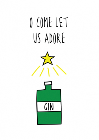 Malarkey Cards sell funky quirky unusual modern cool original classic wacky contemporary art illustration photographic distinctive vintage retro greetings cards Christmas xmas Cath Tate Katie Kirby Hurrah for Gin XHGF1559 o come let us adore gin