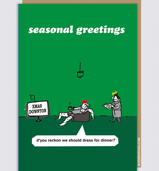 Malarkey Cards sell funky quirky unusual modern cool original classic wacky contemporary art illustration photographic distinctive vintage retro funny rude humorous greetings cards Christmas xmas modern toss XMT74 Downton abbey