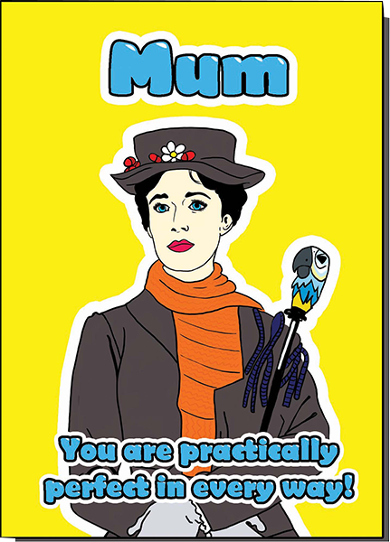 Malarkey Cards Brighton sell funky quirky unusual modern cool card cards greetings greeting original classic wacky contemporary art illustration photographic distinctive vintage retro humourous funny mother's day mum mother mummy card Bite Your Granny Toypincher Mary Poppins practically perfect in every way BYG082
