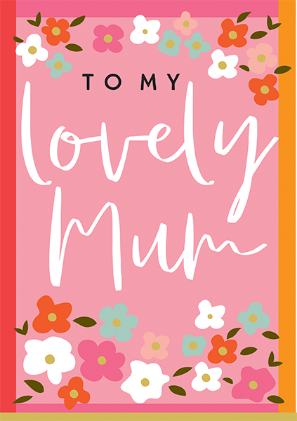 Malarkey Cards Brighton sell funky quirky unusual modern cool card cards greetings greeting original classic wacky contemporary art illustration photographic distinctive vintage retro humourous funny mother's day mum mother mummy card Think of me designs to my lovely mum flowers mdy07