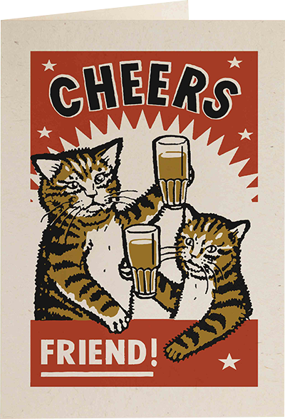 Malarkey Cards Brighton sell funky quirky unusual modern cool original classic wacky contemporary art illustration photographic distinctive vintage retro funny rude humorous birthday Archivist Arna Miller Ravi Amar Zupa cat letterpress AM08R cheers friend beer