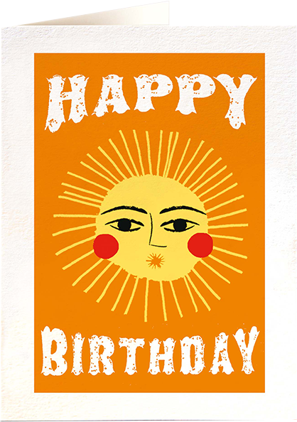 Malarkey Cards Brighton sell funky quirky unusual modern cool card cards greetings greeting original classic wacky contemporary art photographic birthday fun vintage letterpress archivist QP489 happy birthday sun ariane butto