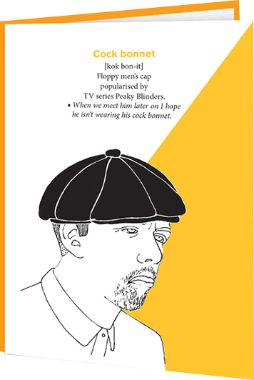 Malarkey Cards Brighton sell funky quirky unusual modern cool original classic wacky contemporary art illustration photographic distinctive vintage retro funny rude humorous birthday modern toss tossary of terms TERMS11 cock bonnet peaky blinders