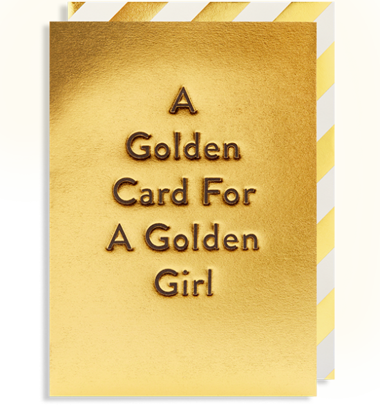Malarkey Cards Brighton sell funky quirky unusual modern cool card cards greetings greeting original classic wacky contemporary art photographic birthday fun vintage Lagom Design golden card for a golden girl postco 6213