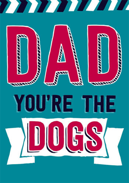 Malarkey Cards Brighton sell funky quirky unusual modern cool card cards greetings greeting original classic wacky contemporary art photographic birthday fun vintage retro father's day dad daddy father dean morris you're the dogs