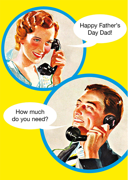 Malarkey Cards Brighton sell funky quirky unusual modern cool card cards greetings greeting original classic wacky contemporary art photographic birthday fun vintage retro father's day dad daddy father kiss me kwik how much do you need 390