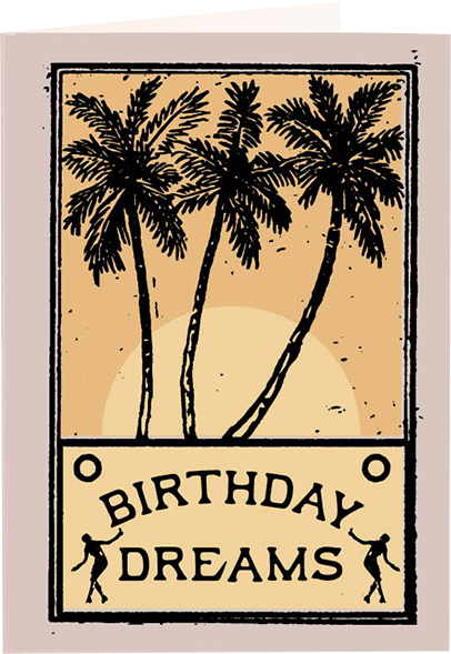Malarkey Cards Brighton sell funky quirky unusual modern cool original classic wacky contemporary art illustration photographic distinctive vintage retro funny rude humorous birthday greetings cards archivist real fun wow letterpress dreams qp537 palm tree