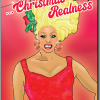 Malarkey Cards Brighton sell funky quirky unusual modern cool original classic wacky contemporary art illustration photographic distinctive vintage retro funny rude humorous birthday Christmas xmas seasonal greetings cards bite your granny BYG110 category is Christmas realness drag race rupaul LGBTQ gay